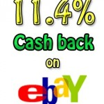 Save Money on eBay Purchases – Up to 11.4% Cashback